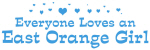 Loves East Orange Girl