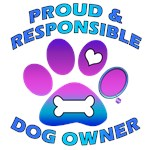 Proud And Responsible Dog Owner