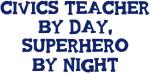 Civics Teacher by day