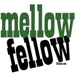 Mellow Fellow ~ chilled out (pot smoker?) t-shirts