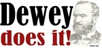 Dewey Does It! t-shirts, mugs & more