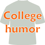 College humor, t-shirts, sweatshirts, stickers