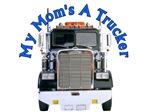 Mom's A Trucker