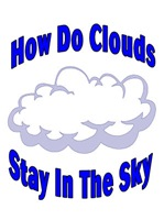 How Do Clouds Stay In The Sky