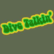 Dive Talkin'