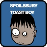 Spoilsbury Toast Boy stuff