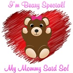 I'm Beary Special (14 Design's Available)