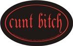cunt bitch