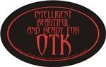 INTELLIGENT & BEAUTIFUL & ready for OTK