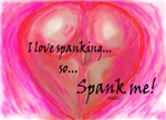 I love spanking