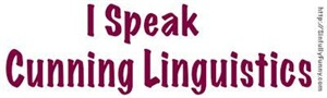 Cunning Linguistics