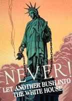 NEVER! Let Another Bush Into The White House