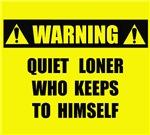 WARNING: Quiet Loner