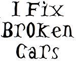 i fix broken cars