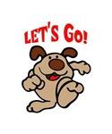 LETS GO DOG