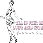 All is Fair in Love and War Bachelorette Party