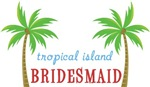 Destination Tropical Wedding Bridesmaid