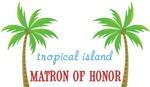 Tropical Island Wedding Matron of Honor