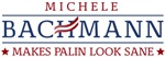 Bachmann Makes Palin Look Sane T-Shirts