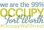 Occupy Fort Worth T-Shirts