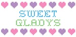 Sweet GLADYS