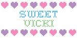 Sweet VICKI