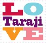 I Love Taraji