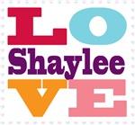 I Love Shaylee