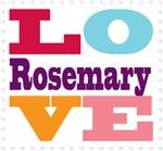 I Love Rosemary