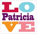 I Love Patricia