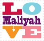 I Love Maliyah