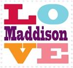 I Love Maddison
