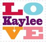 I Love Kaylee