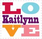 I Love Kaitlynn