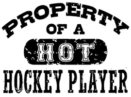 Property of a Hot Hockey Player