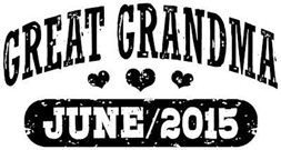 Great Grandma June 2015 t-shirt