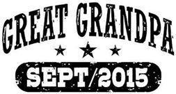 Great Grandpa September 2015 t-shirt