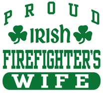 Proud Irish Firefighter's Wife t-shirt