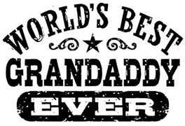World's Best Grandaddy Ever t-shirts