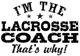 Funny Lacrosse Coach t-shirt