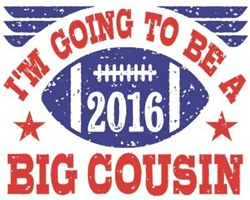 Big Cousin 2016 Football t-shirt