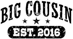 Big Cousin Est. 2016 t-shirt