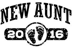 New Aunt 2016 t-shirt