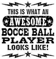 Awesome Bocce Ball Player t-shirt