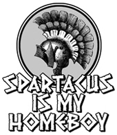 Spartacus is my Homeboy t-shirt