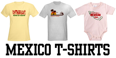 Mexico t-shirts and gifts