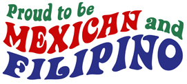 Proud to be Mexican and Filipino t-shirts