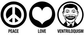 Peace Love Ventriloquism t-shirts