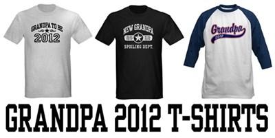 Grandpa 2012 t-shirts