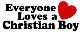 Everyone Loves a Christian Boy t-shirt